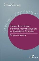Dernières parutions sur Concepts - Notions, Histoire de la clinique d'orientation psychanalytique en éducation et formation
