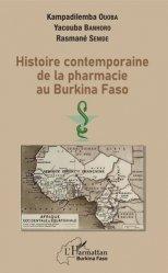 Dernières parutions sur Pharmacie, Histoire contemporaine de la pharmacie au Burkina Faso
