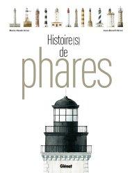 Dernières parutions dans Patrimoine maritime, Histoire(s) de phares