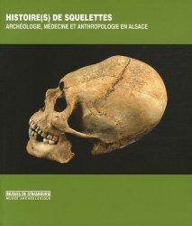 Souvent acheté avec Le meilleur livre de recettes sans gluten, le Histoire(s) de squelettes Archéologie, médecine et anthropologie en Alsace