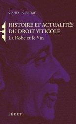 Souvent acheté avec Création d'un vignoble, le Histoire et actualités du droit viticole