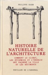 Dernières parutions sur Histoire de l'architecture, Histoire naturelle de l'architecture