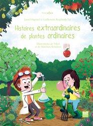 Dernières parutions sur Plantes d'extérieur, Histoires extraordinaires de plantes ordinaires