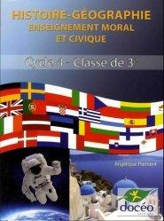 Souvent acheté avec Histoire Géeographie Éducation civique - 4ème, le Histoire Géographie Éducation civique - 3ème
