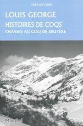 Dernières parutions dans Vers les cimes, Histoires de coqs