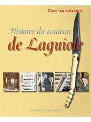 Dernières parutions sur Coutellerie, Histoire du couteau de Laguiole