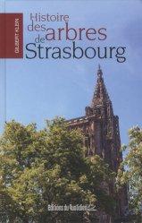 Dernières parutions sur Beaux livres, Histoire des arbres de Strasbourg