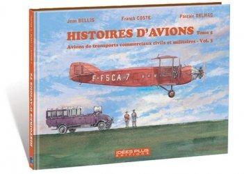 Dernières parutions sur Aéronautique, Histoires d'avions