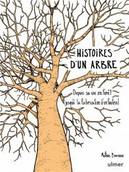 Dernières parutions sur Arbres et arbustes, Histoire d'un arbre
