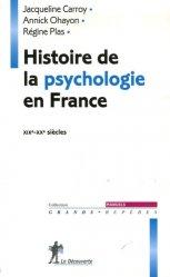 Souvent acheté avec L'Aide-mémoire d'addictologie en 49 notions, le Histoire de la psychologie en France