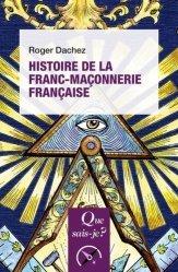 Dernières parutions dans Que sais-je ?, Histoire de la franc-maçonnerie française