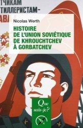 Dernières parutions dans Que sais-je ?, Histoire de l'Union soviétique de Khrouchtchev à Gorbatchev (1953-1991)