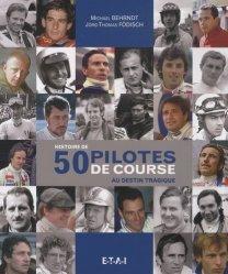 Nouvelle édition Histoire de 50 pilotes de course au destin tragique