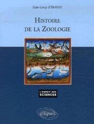 Dernières parutions dans L'esprit des sciences, Histoire de la zoologie