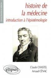 Nouvelle édition Histoire de la médecine