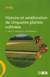 Dernières parutions dans Savoir faire, Histoire et amélioration de cinquante plantes cultivées