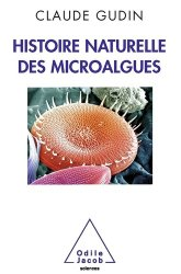 Dernières parutions sur Biotechnologies, Histoire naturelle des microalgues