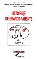 Dernières parutions dans Espaces théoriques, Histoire(s) de grands-parents