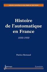 Dernières parutions dans Automatique de base , Histoire de l'automatique en France : 1850-1950
