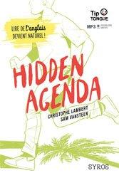 Souvent acheté avec La traversée du time tunnel, le Hidden agenda
