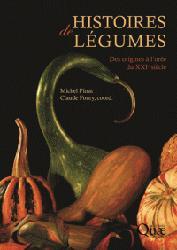 Souvent acheté avec Histoire de la botanique, le Histoires de légumes