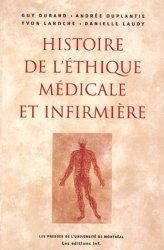 Souvent acheté avec Fondements philosophiques de l'éthique médicale, le Histoire de l'éthique médicale et infirmière