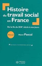 Dernières parutions dans Politiques et interventions sociales, Histoire du travail social