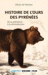 Dernières parutions sur Animaux, Histoire de l'ours des Pyrénées