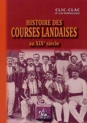 Dernières parutions dans Arremoludas, Histoire des courses landaises au XIXe siècle et au début du XXe siècle