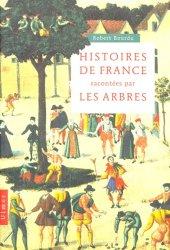 Dernières parutions sur Monographies, Histoires de France racontées par les arbres