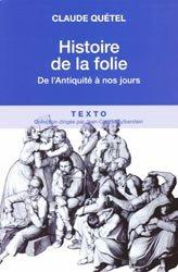 Dernières parutions dans Texto, Histoire de la folie
