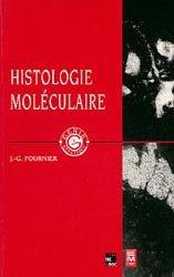Dernières parutions sur Histologie, Histologie moléculaire