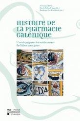 Souvent acheté avec Les biomédicaments, le Histoire de la pharmacie galénique