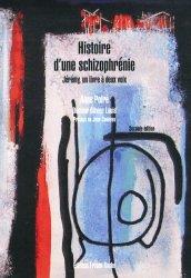 Souvent acheté avec Tout sur Pharmacologie et Thérapeutiques UE 2.11 - Infirmier en IFSI - DEI - Révision - 3e édition, le Histoire d'une schizophrénie