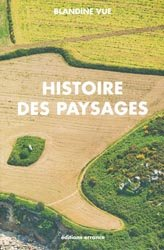 Dernières parutions sur Paysages, Histoire des paysages, apprendre à lire l'histoire du milieu proche (village et territoire)