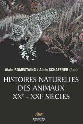 Dernières parutions sur Zoologie, Histoires naturelles des animaux XXe-XXIe siècles