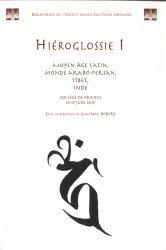 Dernières parutions sur Linguistique, Hiéroglossie I. Moyen Age latin, monde arabo-persan, Tibet, Inde