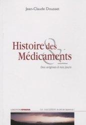 Dernières parutions dans Au-delà des apparences !, Histoire des médicaments