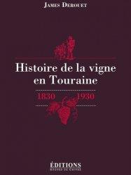 Souvent acheté avec Touraine, le Histoire de la vigne en Touraine