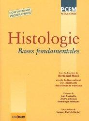 Souvent acheté avec Chimie biochimie & biologie moléculaire UE1, le Histologie Bases fondamentales