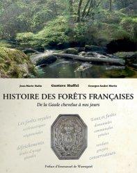Dernières parutions sur Essences forestières, Histoire des Forêts Françaises