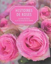 Dernières parutions sur Rosiers, Histoires de roses