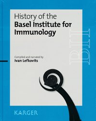 Dernières parutions sur Immunologie, History of the Basel Institute for Immunology