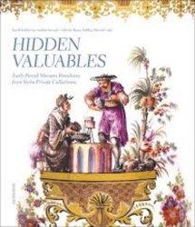 Dernières parutions sur Monographies, Hidden valuables. Early-period meissen porcelains from swiss private collections