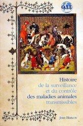 Dernières parutions sur Zoonoses, Histoire de la surveillance et du contrôle des maladies animales transmissibles