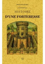 Dernières parutions sur Architecture militaire, Histoire d'une forteresse