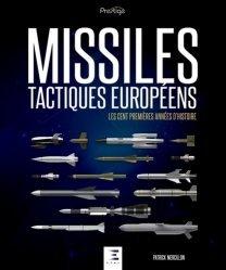 Dernières parutions dans Prestige, Histoire des Missiles tactiques européens