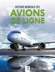 Dernières parutions sur Histoire de l'aviation, Histoire mondiale des avions de ligne