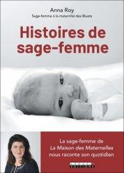 Dernières parutions sur Sage-femme - Accouchement, Histoires de sage-femme
