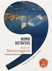 Dernières parutions dans Anthropocène, Homo detritus. critique de la société du déchet